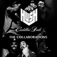 Thumbnail for the Hush - The Collaborations link, provided by host site