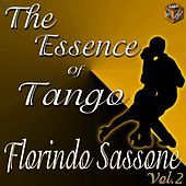 Thumbnail for the Florindo Sassone - The Essence of Tango - Florindo Sassone, Vol. 2 link, provided by host site