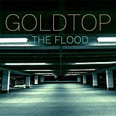 Thumbnail for the Gold Top - The Flood link, provided by host site