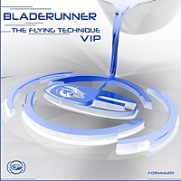 Thumbnail for the Bladerunner - The Flying Technique (VIP Mix) link, provided by host site