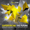 Thumbnail for the Superstrobe - The Future (Remixes) link, provided by host site