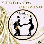 Thumbnail for the Woody Herman - The Giants of Swing, Woody Herman Vol. 1 link, provided by host site