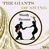 Thumbnail for the Woody Herman - The Giants of Swing, Woody Herman Vol. 2 link, provided by host site