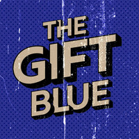Thumbnail for the Blue - The Gift (20th Anniversary) link, provided by host site
