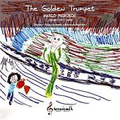 Thumbnail for the Marco Pierobon - The Golden Trumpet link, provided by host site
