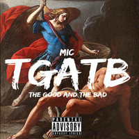 Thumbnail for the Mic - The Good & the Bad link, provided by host site