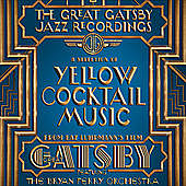 Thumbnail for the Bryan Ferry - The Great Gatsby - The Jazz Recordings (A Selection of Yellow Cocktail Music from Baz Luhrmann's Film the Great Gatsby) link, provided by host site