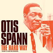 Thumbnail for the Otis Spann - The Hard Way: Studio Master Takes (Bonus Track Version) link, provided by host site