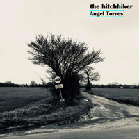Thumbnail for the Angel Torres - The Hitchhiker link, provided by host site