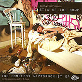 Thumbnail for the Stig Of The Dump - The Homeless Microphonist link, provided by host site