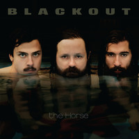 Thumbnail for the Blackout - The Horse link, provided by host site