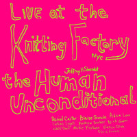 Thumbnail for the Jeffrey Hayden Shurdut - The Human Unconditional (Live at The Knitting Factory, NYC) link, provided by host site