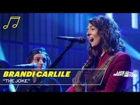 Thumbnail for the Brandi Carlile - The Joke link, provided by host site