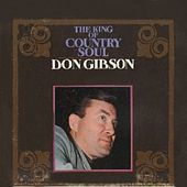 Thumbnail for the Don Gibson - The King of Country Soul link, provided by host site
