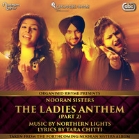 Thumbnail for the Nooran Sisters - The Ladies Anthem (Part 2) link, provided by host site