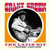 Thumbnail for the Grant Green - The Latin Bit [Bonus Track Version] link, provided by host site