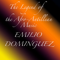 Thumbnail for the Emilio Domínguez - The Legend of the Afro-Antillean Music: Emilio Dominguez link, provided by host site