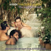 Thumbnail for the Anaïs - The Love Album (The English Version) [Produced By Dan The Automator] link, provided by host site