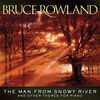 Thumbnail for the Bruce Rowland - The Man From Snowy River and Other Themes For Piano link, provided by host site