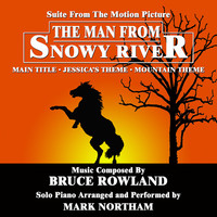 Thumbnail for the Mark Northam - The Man From Snowy River - Suite for Solo Piano from the Motion Picture Score (Bruce Rowland) link, provided by host site