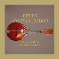 Thumbnail for the Peter Ostroushko - The Mando Chronicles link, provided by host site