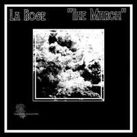 Thumbnail for the La Rose - The March link, provided by host site