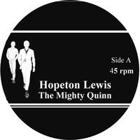 Thumbnail for the Hopeton Lewis - The Mighty Quinn link, provided by host site