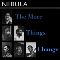 Thumbnail for the Nebula - The More Things Change link, provided by host site