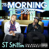 Thumbnail for the St Spittin - The Morning Show link, provided by host site