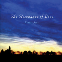 Thumbnail for the Rodney Jones - The Resonance of Love link, provided by host site