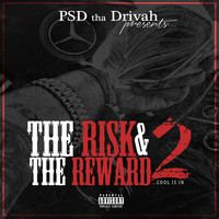 Thumbnail for the PSD Tha Drivah - The Risk & The Reward 2 (Cool is In) link, provided by host site