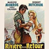 """Thumbnail for the Marilyn Monroe - The River of No Return (From """"La Riviere Sans Retourn """" Original Soundtrack) link, provided by host site"""