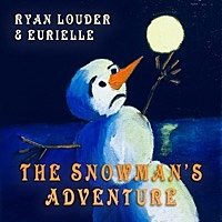 Thumbnail for the Ryan Louder - The Snowman's Adventure link, provided by host site