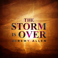 Thumbnail for the Jeremy Allen - The Storm Is Over link, provided by host site