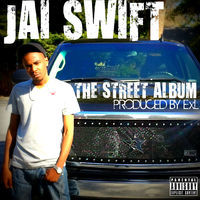 Thumbnail for the Jai Swift - The Street Album link, provided by host site