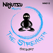Thumbnail for the Ninjury - The Strength (Original Mix) link, provided by host site