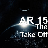 Thumbnail for the Ar-15 - The Take Off link, provided by host site