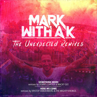 Thumbnail for the Mark With a K - The Unexpected Remixes link, provided by host site