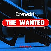 Thumbnail for the Drewski - The Wanted link, provided by host site