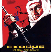 "Thumbnail for the Ernest Gold - Theme from Exodus / Escape / Karen / Valley of Jezreel / Fight for Survival / Prison Break / Fight for Peace / Hatikvah (From ""Exodus"" Original Soundtrack) link, provided by host site"