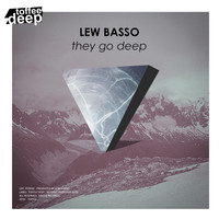 Thumbnail for the Lew Basso - They Go Deep link, provided by host site