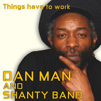 Thumbnail for the Shanty Band - Things Have To Work link, provided by host site