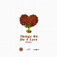 Thumbnail for the Ko-Jo Cue - Things We Do 4 Love - Remix link, provided by host site