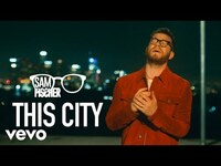 Thumbnail for the Sam Fischer - This City link, provided by host site