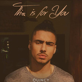 Thumbnail for the Quincy - This Is For You link, provided by host site