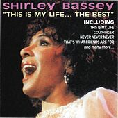 Thumbnail for the Shirley Bassey - This Is My Life... the Best link, provided by host site