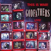 Thumbnail for the The Godfathers - This Is War! The Godfathers Live! link, provided by host site