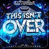 Thumbnail for the SynthWulf - This Isn't Over link, provided by host site