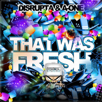 Thumbnail for the Disrupta - This Was Fresh link, provided by host site