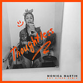 Thumbnail for the Monica Martin - Thoughtless (Boy Bjorn Remix) link, provided by host site